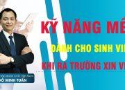 Kỹ Năng Sinh Viên để Chinh Phục Nhà Tuyển Dụng – Ngô Minh Tuấn  | #Học_Viện_CEO_Việt_Nam
