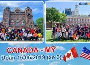 Du lịch Canada – Mỹ cùng Đoàn 16.6.2019 (xe 2) | Du lịch Hoàn Mỹ