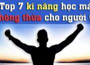 7 kỹ năng KHÔNG BAO GIỜ THỪA người trẻ nên học | DANG HNN