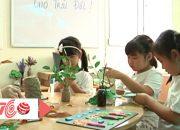 Giáo dục kỹ năng cho trẻ đúng và đủ | VTC