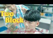 KIỂU TÓC HÀN QUỐC HOT NHẤT HIỆN NAY | TWO BLOCK HAIRCUT