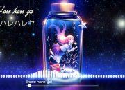 HareHare Ya – Flower (ハレハレヤ) | Hot Trend Music TikTok China 2019