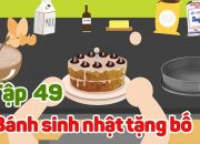 Kỹ năng sống cho bé | Bánh sinh nhật tặng bố – Tập 49