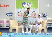 Làm mẹ tập 31 – P2 – Hướng dẫn cho bé song sinh bú cùng lúc [Kỹ năng]