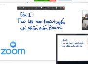 Hướng dẫn sử dụng Zoom Giảng dạy và Học tập trực tuyến