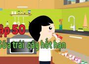 Kỹ năng sống cho bé | Sữa trái cây hết hạn – Tập 50