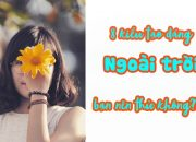 8 KIỂU CHỤP ẢNH NGOÀI TRỜI GIÚP BẠN CÓ NHỮNG TẤM ẢNH ĐẸP