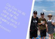 Các con tôi đã có kỹ năng sống tự lập nhờ áp dụng 5 phương pháp giáo dục của Montessori
