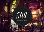 Still – JJ (Sakura Deep Remix) | Hot Trend Music Tik Tok China 2019