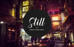 Still – JJ (Sakura Deep Remix) | Hot Trend Music Tik Tok China 2019