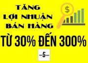 Bán hàng online – TĂNG LỢI NHUẬN LÊN 300% NHỜ TUYỆT CHIÊU NÀY