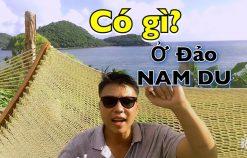 Du lịch Hè 2019 chơi gì ở Đảo Nam Du