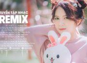 NHẠC TRẺ REMIX 2021 HAY NHẤT HIỆN NAY – EDM Tik Tok ORINN REMIX – Lk Nhạc Trẻ Remix Gây Nghiện Nhất