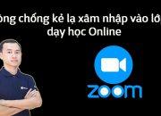 Để không bị kẻ lạ xâm nhập vào lớp khi dạy học Online với phần mềm Zoom