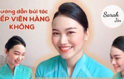 Hướng dẫn búi tóc TIẾP VIÊN HÀNG KHÔNG – Sarah Jin