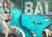 """[ Tập 7 ] – Ngọc Trinh và Vũ Khắc Tiệp khiến Bali """"Hot"""" hơn bao giờ hết – Phần 2"""