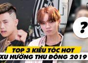 Top 3 Kiểu Tóc Hot Xu Hướng Thu Đông 2019 | 30Shine TV Trendy