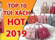 Tổng Hợp 10 Mẫu Túi Xách Da Thật Xu Hướng HOT Nhất Năm 2019 #khohanggiarevn