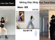 Những Điệu Nhảy Hot Trend Gần Đây Trên Douyin – Tik Tok