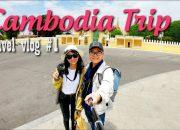 #TravelVlog | Lần đầu du lịch Cambodia tự túc #1| Angkor Wat, Siem Reap | Hado